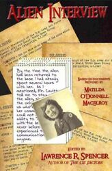 Alien Interview Paperback by MacElroy Matilda O'Donnell (CON); Spencer Law...
