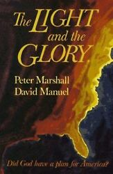 LIGHT AND THE GLORY by Peter Marshall David Manuel FREE SHIPPING paperback book