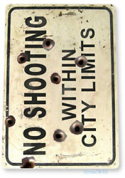 TIN SIGN No Shooting City Limits Gun Range Cave Rustic Metal Décor C032 $8.95