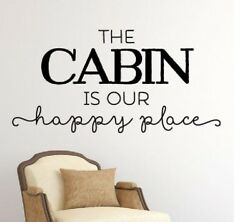 CABIN IS OUR HAPPY PLACE Wall Words Lettering Quote Decal Sticker Rustic Decor
