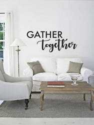 GATHER TOGETHER Kitchen Wall Words Lettering Quote Decal Sticker Rustic Decor $8.95