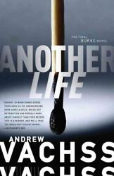 Another Life Paperback by Vachss Andrew H. ISBN 030739039X ISBN-13 978030...