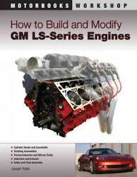 How to Build and Modify GM LS series Engines Paperback by Potak Joseph Bra...