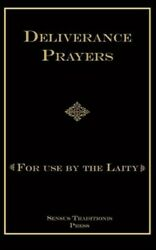 Deliverance Prayers : For Use by the Laity Paperback by Ripperger Chad A. ... $17.49