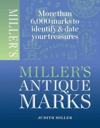 Miller#x27;s Antique Marks Paperback by Miller Judith Brand New Free shipping... $22.59