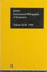 International Bibliography of Economics 1994 Hardcover ISBN 0415127831 ISB...