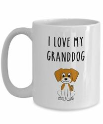 I Love My Granddog Mug Funny Tea Hot Cocoa Coffee Cup Novelty Birthday... $14.95