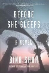 Before She Sleeps Hardcover by Shah Bina Brand New Free shipping in the US