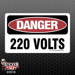 DANGER 220 Volts Sticker - OSHA Safety vinyl decal sign warning caution FE122