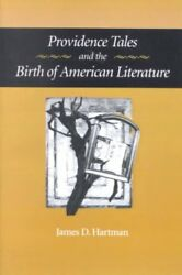 Providence Tales and the Birth of American Literature Paperback by Hartman ...