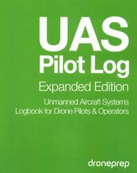 UAS Pilot Log : Unmanned Aircraft Systems Logbook for Drone Pilots amp; Operator... $13.78