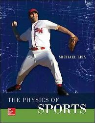 Physics of Sports Paperback by Lisa Michael ISBN 0073513970 ISBN-13 97800...
