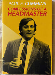 Paul F. Cummins: Confessions of A Headmaster Signed by The Author Softcover