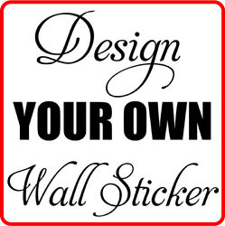 Wall Stickers DESIGN YOUR OWN WALL QUOTE STICKERS Custom Design Wall Sticker GBP 8.00