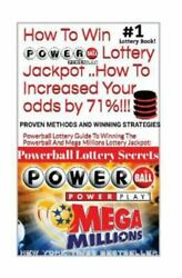 How to Win Powerball Lottery Jackpot ..How to Increase Your Odds by 71%: Prov... $10.48