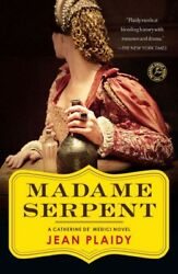 Madame Serpent Paperback by Plaidy Jean ISBN 145168620X ISBN-13 978145168...