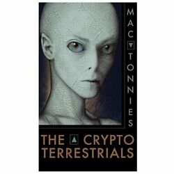 The Cryptoterrestrials: A Meditation On Indigenous Humanoids And The Aliens A...