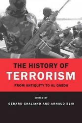History of Terrorism : From Antiquity to Al Qaeda Paperback by Chaliand Ger...