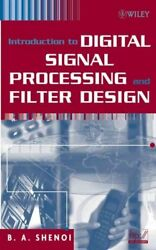 Introduction to Digital Signal Processing And Filter Design Hardcover by She...
