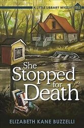 She Stopped for Death Hardcover by Buzzelli Elizabeth Kane Like New Used ...