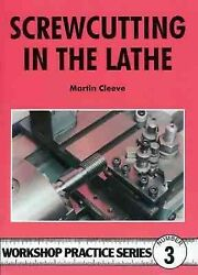 Screwcutting in the Lathe Paperback by Cleeve Martin Like New Used Free s...