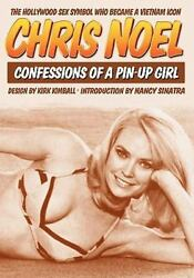Confessions of a Pin-Up Girl : The Hollywood Sex Symbol Who Became a Vietnam ...