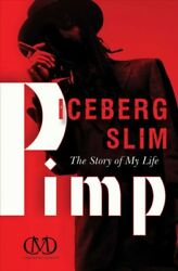 Pimp : The Story of My Life Paperback by Iceberg Slim Like New Used Free s...
