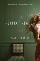 Perfect Reader Paperback by Pouncey Maggie ISBN 0307474801 ISBN-13 978030...