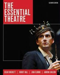 Essential Theatre Paperback by Brockett Oscar G.; Ball Robert J.; Fleming...