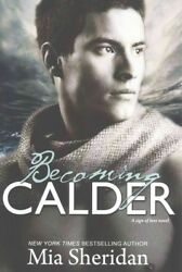 Becoming Calder Paperback by Sheridan Mia Like New Used Free shipping in ...