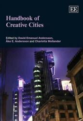 Handbook of Creative Cities Hardcover by Andersson David Emanuel (EDT); And...