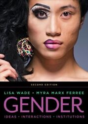 Gender : Ideas Interactions Institutions Paperback by Wade Lisa; Ferree ...