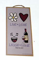 Live Love Laugh Wine Wine is Life Novelty 5quot; x 10quot; Wood sign for Bar Kitchen $8.95
