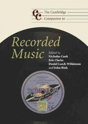 Cambridge Companion to Recorded Music Hardcover by Cook Nicholas (EDT); Cla...