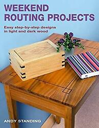 Weekend Routing Projects : Easy Step-by-Step Desig