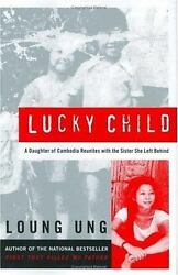 Lucky Child : A Daughter of Cambodia Reunites with the Sister She Left