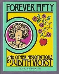 Forever Fifty and Other Negotiations by Viorst Judith -ExLibrary