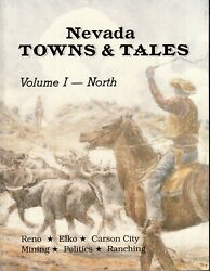 Nevada Towns and Tales Vol 1 Mining Gold Silver History Book $24.95