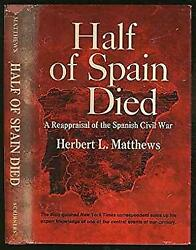 Half of Spain Died : A Reappraisal of the Spanish Civil War-ExLibrary