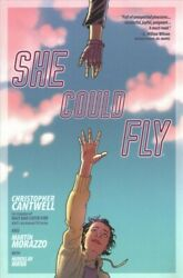 She Could Fly 1 Paperback by Cantwell Christopher; Morazzo Martin (ART); M...