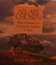All Are Chosen (Faith Confessions of a Presbyterian Minister in Waco)-ExLibrary