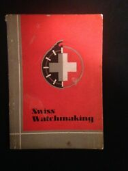 1935 Swiss Watchmaking Book 48 Pages Illustrated 48 Page Paperback