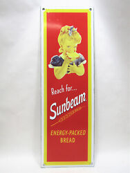 Vintage Style 7 x 16.5 Metal Tin Porcelain Enamel Reach For Sunbeam Bread Sign $49.99