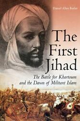 First Jihad : The Battle for Khartoum and the Dawn of Militant Islam-ExLibrary
