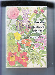 FLORIDA LANDSCAPE PLANTS NATIVEEXOTIC-WATKINS-3RD REVISED 1980-HBDJ-A CLASSIC