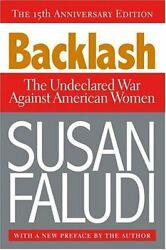 Backlash : The Undeclared War Against American Women by Faludi Susan-ExLibrary
