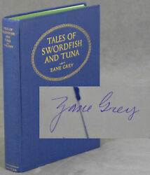 Zane Grey  Tales of Swordfish and Tuna -- inscribed by the author Signed 1st ed