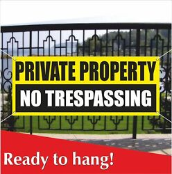 PRIVATE PROPERTY NO TRESPASSING Banner Vinyl  Mesh Banner Sign Do Not Enter