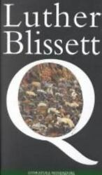 Q (Spanish Language Edition) by Blissett Luther