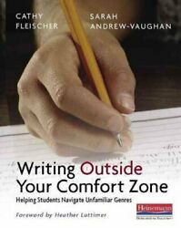 Writing Outside Your Comfort Zone : Helping Students Navigate Unfamiliar Genr...